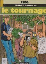 BD TITO TENDRE BANLIEUE T6 LE TOURNAGE EDITION 1996 CASTERMAN PORT PRIX COÛTANT