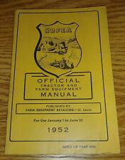 NRFEA OFFICIAL TRACTOR AND FARM EQUIPMENT MANUAL 1952