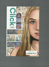 CLICK: A STORY OF CYBERBULLYING HARDCOVER by ALEXANDRA PHILIPS