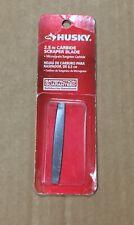 Husky 471234 2.5 in. Carbide Scraper Blade Replacement NEW