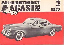 Motorhistoriskt Magasin Swedish Car Magazine 2 1977 Studebaker 1950 040317nonDBE