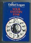 Your Eastern Star: Oriental Astrology, Reincarnation and the Future Daniel Logan