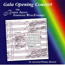 GALA OPENING CONCERT Bishop Symphonic Wind Ensemble 1997-98 CD Rare Classical