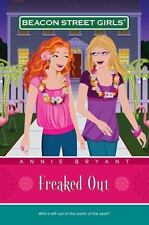 Freaked Out [Beacon Street Girls #7]