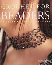 Crochet for Beaders : 18 Stunning Jewelry Projects by Ruth Herring