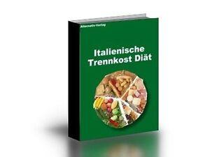 Italienische Trennkost Diät  eBook  inkl. MRR und PLR Rechten.