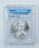 MS Unc 2015-(P) Silver Eagle 1 Oz PHILADELPHIA - ICG Graded 69?