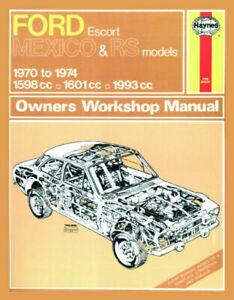 Ford Escort Mk I Mexico, RS 1600 & RS 2000 1970 - 74 Repair Manual