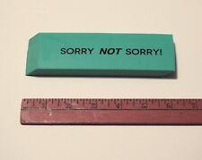 Jumbo 6-inch Block Eraser Sorry Not Sorry School Giant Huge Green Blue Novelty