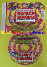 CD SELECTED DANCE NEWS 5 Hitmania AVENTURA HAIDUCII PAPER BOY no lp mc dvd(C15*)