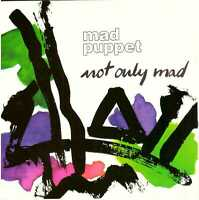 MAD PUPPET Not Only Mad CD Italian Prog Rock