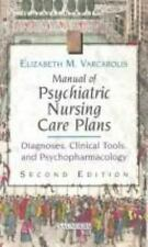 Manual of Psychiatric Nursing Care Plans: Diagnoses, Clinical Tools, and Psychop