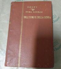 A. Debay, Storia naturale dell'uomo e della donna... Storia delle mostruosità