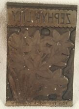 "Vintage Etching Engraved Printing Machine Press Plate Stamp ~ Zephyr Lily ""B"""