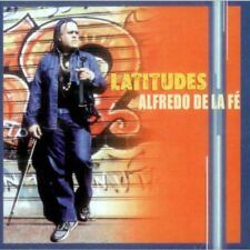 Alfredo De La Fe - Latitudes - CD  Weltmusik / Lateinamerika / Traditionals