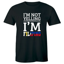 I'm Not Yelling I'm Filipino with Philippines Country Flag Funny Men's T-Shirt