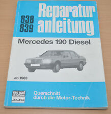 Mercedes 190 Diesel ab 1983 Reparaturanleitung B838