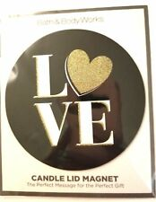 Bath & Body Works 3 Wick Candle Lid Magnet Topper - LOVE