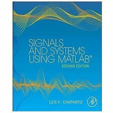 SIGNALS AND SYSTEMS USING MATLAB - CHAPARRO, LUIS F. - NEW HARDCOVER BOOK