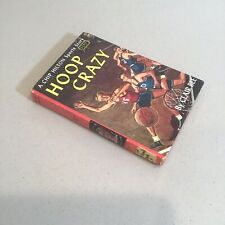 Vintage Chip Hilton Sports Story Hoop Crazy #5 Clair Bee 1950 First Edition