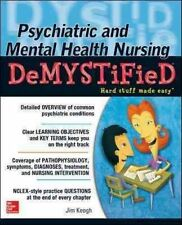 Psychiatric and Mental Health Nursing Demystified by Keogh, Jim, NEW Book, FREE