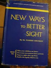 New Ways To Better Sight Dr Harris Gruman 1950 Vision Free US Shipping Optometry
