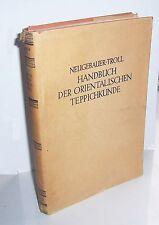 Neugebauer - Troll Handbuch Der Oriental Teppichkunde 1930 Book