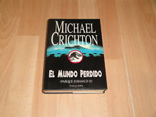 JURASSIC PARK EL MUNDO PERDIDO PARQUE JURASICO 2 DE MICHAEL CRICHTON LIBRO 1ª ED