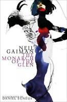 The Monarch of the Glen (American Gods Novella) by Gaiman, Neil, NEW Book, FREE