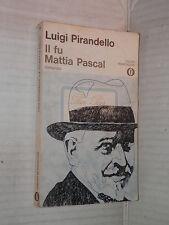 IL FU MATTIA PASCAL Luigi Pirandello Giovanni Croci Mondadori 1978 romanzo libro
