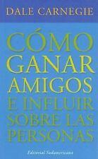 Como Ganar Amigos (Spanish Edition)