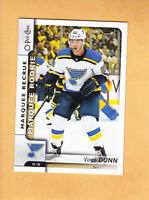 2017 18 O PEE CHEE VINCE DUNN MARQUEE ROOKIE #635 ST LOUIS BLUES RC