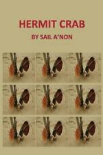 Hermit Crab by Sail A'non (2016, Paperback, Large Type)