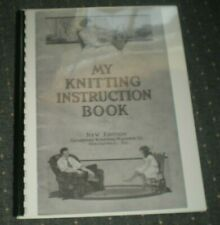 Sock Knitting Machine Gearhart's Manual 1924 (copy) my knitting instruction book