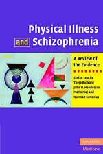 Physical Illness and Schizophrenia: A Review of the Evidence, Sartorius, Norman,