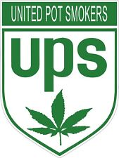 UNITED POT SMOKERS VINYL DECAL (A105)