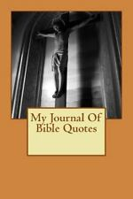 My Journal of Bible Quotes by Daniel Selvey (2016, Paperback)