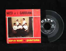 45 GIRI NICO E I GABBIANI - ORA SAI / PAROLE