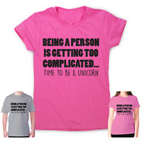 Funny unicorn t shirt womens mens slogan tee novelty humour Being a person is ge