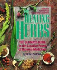 The Healing Herbs: Ultimate Guide to Curative Powers of Nature's Medicines