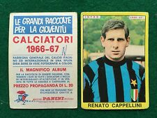 CALCIATORI 1966/67 66/1967 INTER Renato CAPPELLINI Figurina Sticker Panini NEW b