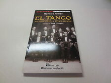 Biblioteca La Siringa Horacio Ferrer El Tango Su Hitoria Y Evolucion Jose Gobell