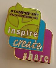 Stampin' Up! 2009 CONVENTION PIN - INSPIRE, CREATE, SHARE