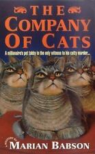 The Company of Cats by Babson, Marian , Mass Market Paperback