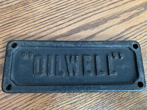 """Vintage Antique Early Heavy Cast Iron Oil And Gas Oilwell Sign 7.25"""" x 2.75"""""""