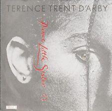 """Terence Trent D'arby – Dance Little Sister 7"""" TRENT3 – VG"""