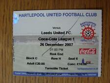 26/12/2007 Ticket: Hartlepool United v Leeds United  (Pen Mark On Front & Number