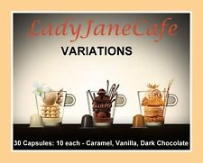 30 CAPSULES NESPRESSO VARIATIONS, 10 each CARAMEL, VANILLA, CHOCOLATE FLAVOURS