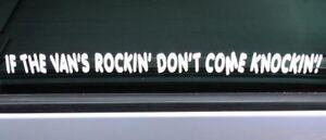 'If the Van's Rockin..' Sticker for VW Ford Camper Caravan Swift Hymer Bongo Bus