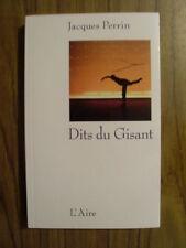Jacques PERRIN Dits du Gisant  ( Suisse) édition de l'Aire TBE 2009